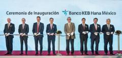 """KEB하나은행, 멕시코 현지법인 개점…""""선진 서비스로 현지화 전략 속도"""""""
